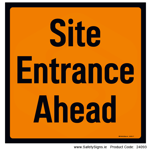 Site Entrance Ahead - 24093