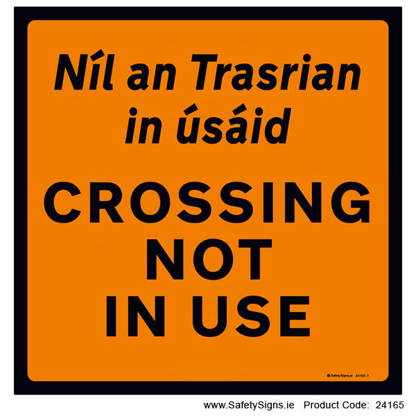 Crossing not in use - 24165