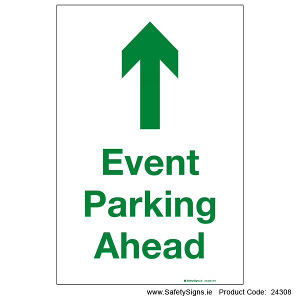 Event Parking Ahead - Arrow Up - 24308