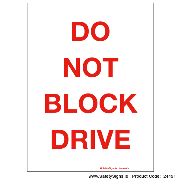 Do not Block Drive - 24491