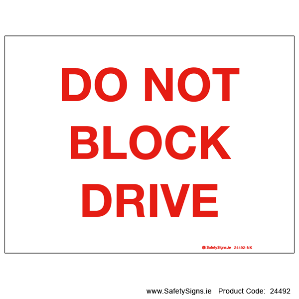 Do not Block Drive - 24492