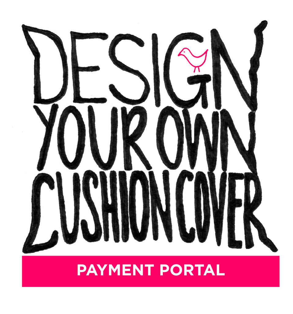 DESIGN YOUR OWN Cushion Cover PAYMENT PORTAL