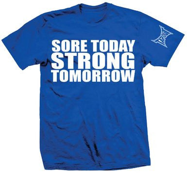 TAPOUT SORE TODAY STRONG TOMORROW -  BLUE - MMAoutfit