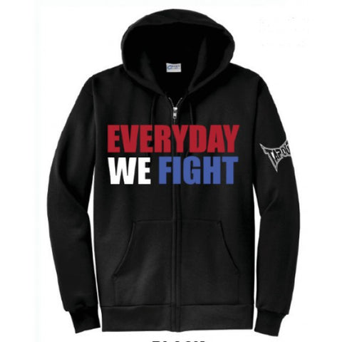 TAPOUT EVERYDAY WE  FIGHT ZIP UP HOODIES - MMAoutfit