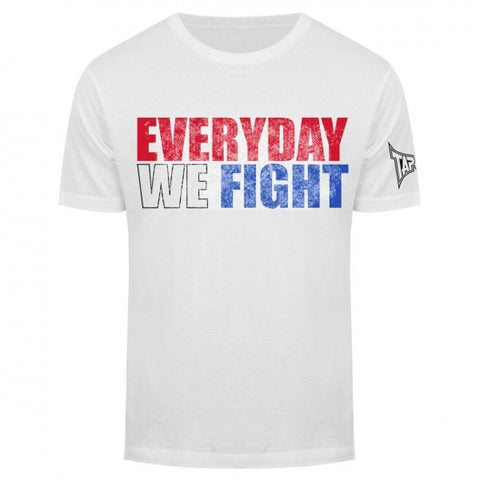 TAPOUT EVERYDAY WE FIGHT T-SHIRT - WHITE - MMAoutfit