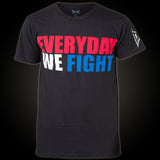 TAPOUT EVERYDAY WE FIGHT T-SHIRT - BLACK - MMAoutfit - 1