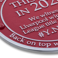 Liverpool Champions Plaque. Mark the place you witnessed the win