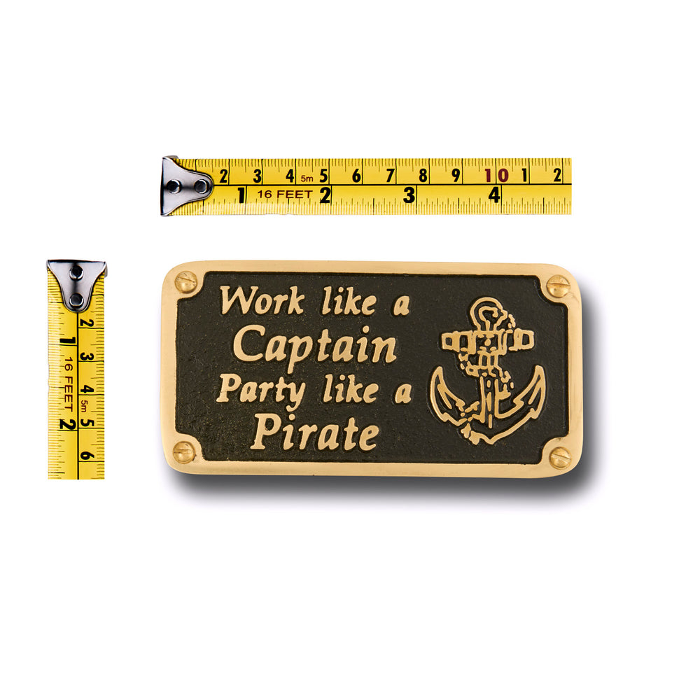 Nautical Themed Gift Plaque. Party Like A Pirate Boating Or Sailing Brass Sign Is A Great Birthday Present For Him Or Her
