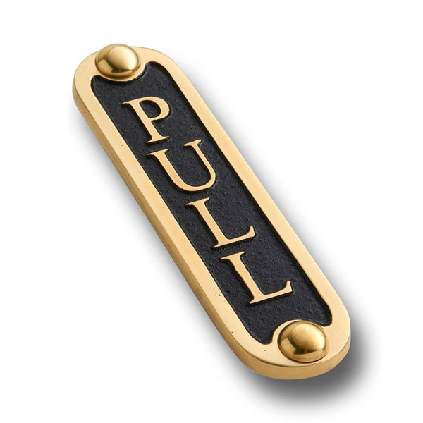 PULL Brass Door Sign.  Traditional Style Home Décor Wall Plaque