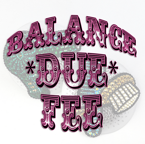 Balance Due / Postage Upgrade - SugarKitty Couture