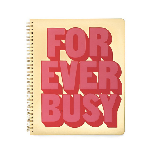 """Forever Busy"" Notebook"
