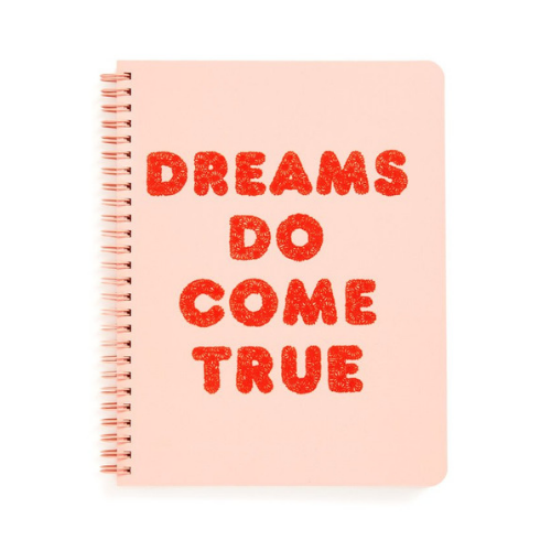 """Dreams Do Come True"" Notebook"