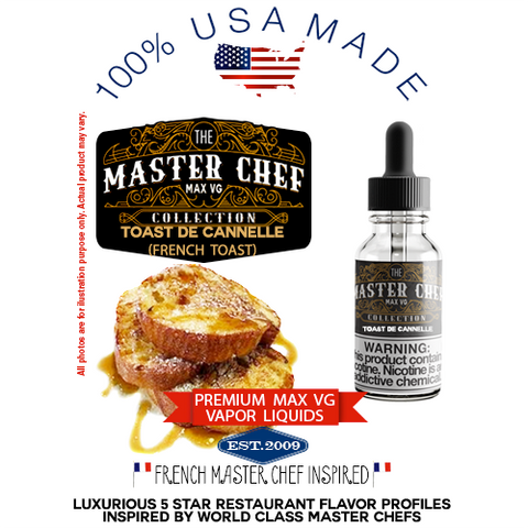 Toast De Cannelle Premium Max VG Vapor Liquid - 100% USA Made only natural cinnamon french toast vape ejuice juice eliquid VG