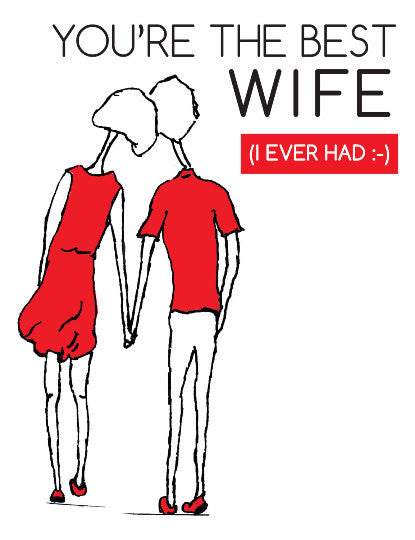 "Anniversary Card, ""You're The Best Wife (I Ever Had)"" Cute"