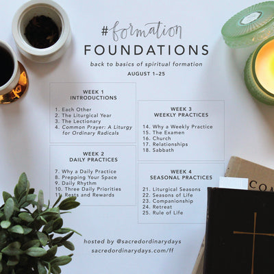 Day 4 #formationFOUNDATIONS | Get to Know Common Prayer: A Liturgy for Ordinary Radicals