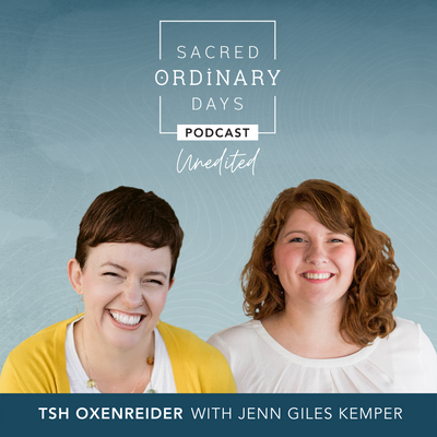 [Unedited] Tsh Oxenreider with Jenn Giles Kemper
