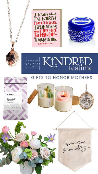 Kindred Tea Time: Honoring Mothers