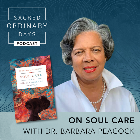 On Soul Care with Dr. Barbara Peacock