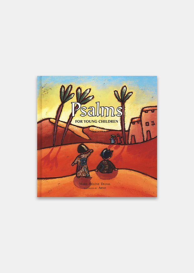 Psalms for Young Children by Marie-Hélène Delval