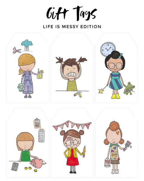 Gift Tags - Life is Messy Edition
