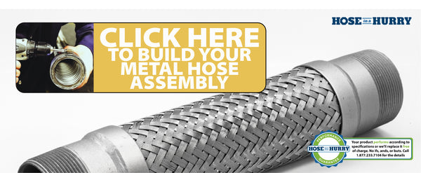 Metal Hose make your own custom metal hose assembly