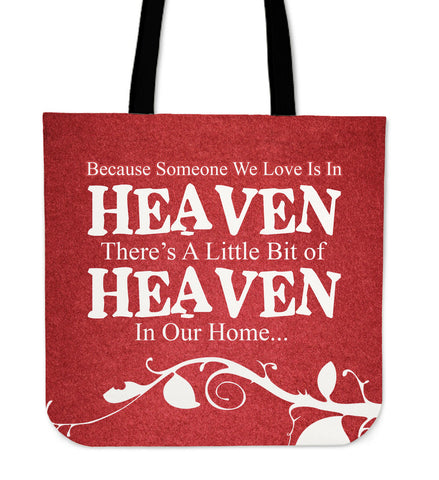 dbbf469411e4 Because Someone We Love Is In Heaven Tote Bag
