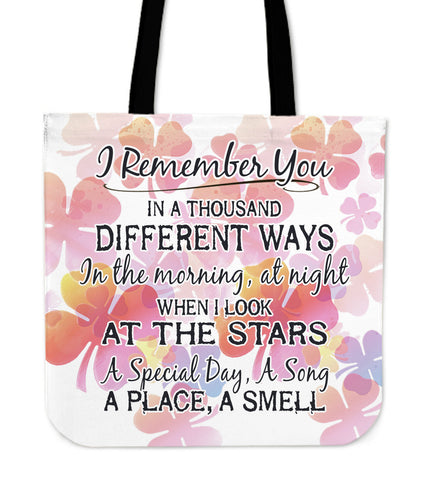 I Remember You In A Thousand Different Ways Tote Bag