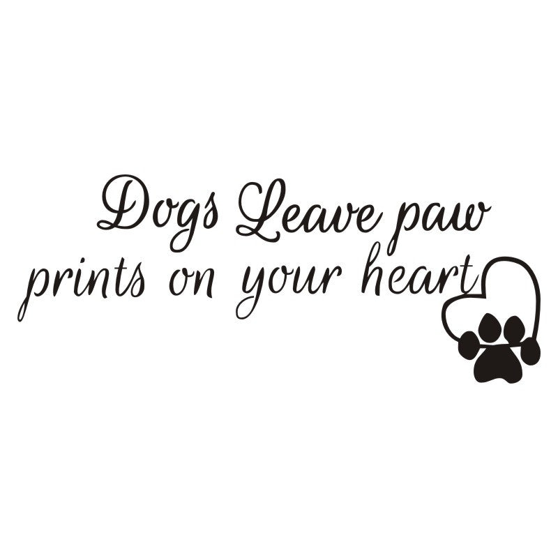 Dogs Leave Paw Prints on Your Heart Wall Sticker