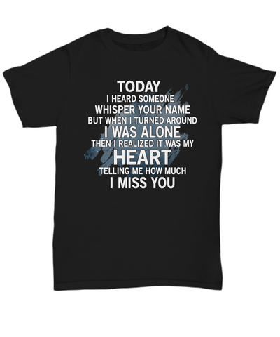 """Today I Heard Someone Whisper Name"" Tee"
