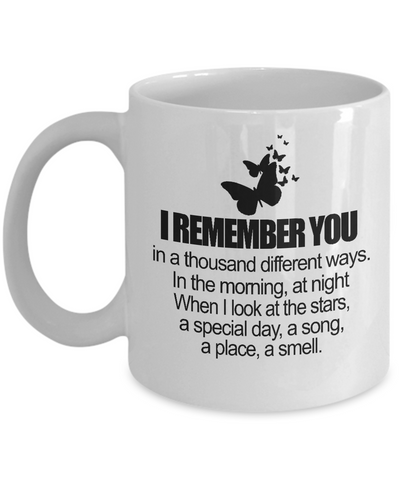 I Remember You In A Thousand Different Ways Mug