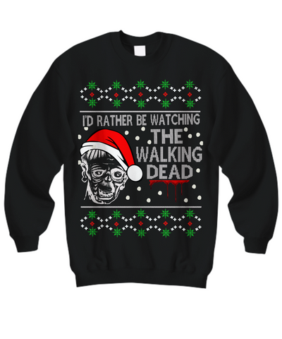 Walking Dead Christmas Sweater.I D Rather Be Watching The Walking Dead Ugly Christmas Sweater