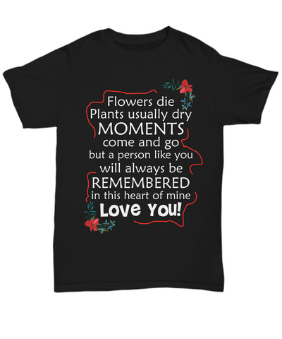 A Person Like You Will Always Be Remembered Back Printed Tee