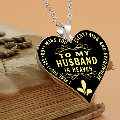 I Feel I Miss You My Husband In Heaven Necklace