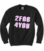 2 FAB 4 YOU Sweatshirt