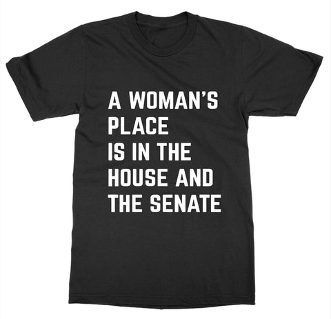 A Woman's Place T-Shirt