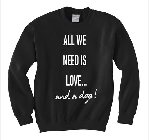 All We Need Is Love Sweatshirt