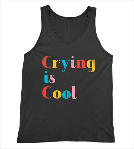 Crying is Cool Tank