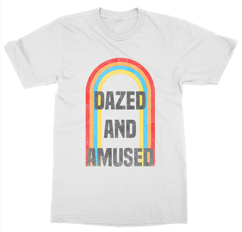 Dazed and Amused T-Shirt
