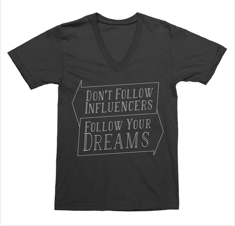 Don't Follow Influencers V-Neck