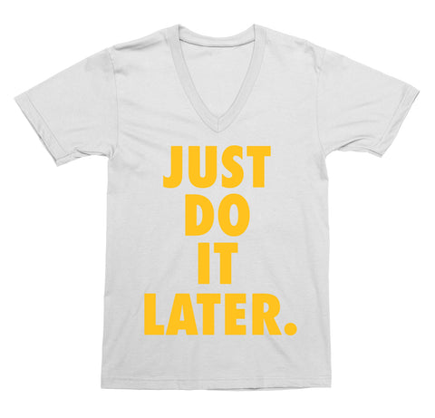 Just Do It Later V-Neck