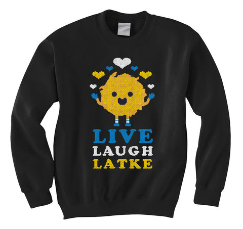 Live Laugh Latke Sweatshirt