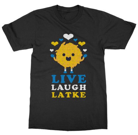Live Laugh Latke T-Shirt