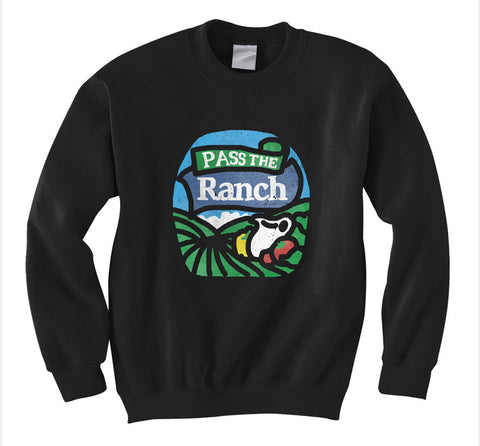 Pass the Ranch Sweatshirt