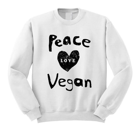 Peace Love Vegan Sweatshirt