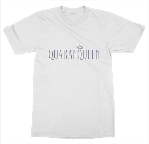 Quaranqueen T-Shirt