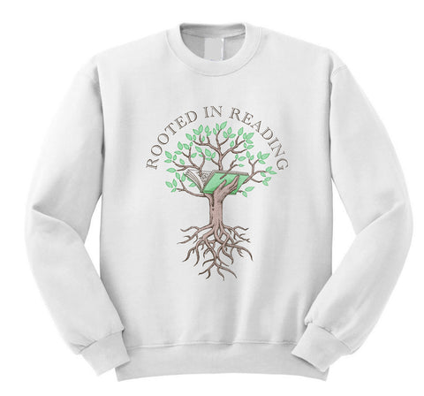 Rooted in Reading Sweatshirt