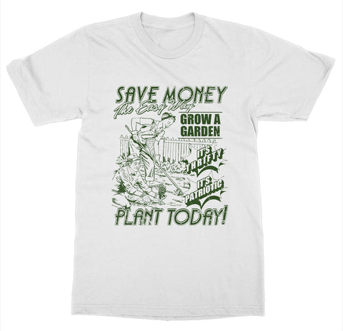 Save Money Plant Today T-Shirt
