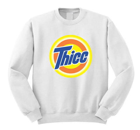 Thicc Sweatshirt