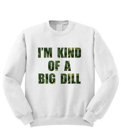 Big Dill Sweatshirt