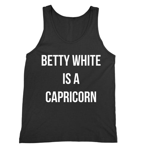 Betty White is a Capricorn Tank